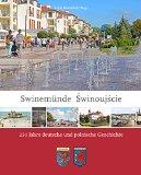 Portada de SWINEMÜNDE - SWINOUJSCIE: 250 JAHRE DEUTSCHE UND POLNISCHE GESCHICHTE