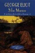 Portada de SILAS MARNER: UNA HISTORIA SOBRE LA SOLEDAD Y EL DESARRAIGO