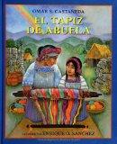 Portada de EL TAPIZ DE ABUELA = GRANDMOTHER'S WEAVE