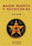 Portada de MAGIA BLANCA Y HECHICERIAS