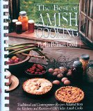 Portada de THE BEST OF AMISH COOKING: TRADITIONAL AND CONTEMPORARY RECIPES ADAPTED FROM THE KITCHENS AND PANTRIES OF OLD ORDER AMISH COOKS