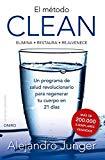 Portada de EL MÉTODO CLEAN: ELIMINA -RESTAURA- REJUVENECE. UN PROGRAMA DE SALUD REVOLUCIONARIO PARA REGENAR (TERAPIAS NATURALES)