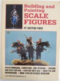 Portada de BUILDING AND PAINTING SCALE FIGURES (SCALE MODELING HANDBOOK) BY PAINE, SHEPERD (1993) PAPERBACK