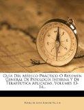 Portada de GU A DEL M DICO PR CTICO O RESUMEN GENERAL DE PATOLOG A INTERNA Y DE TERAP UTICA APLICADAS, VOLUMES 13-14...