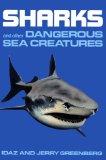 Portada de SHARKS AND OTHER DANGEROUS SEA CREATURES