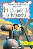 Portada de EL QUIJOTE DE LA MANCHA / THE QUIXOTE (CLASICOS PARA NINOS)