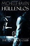 Portada de THE RIVERSIDE CLUB - HÜLLENLOS: VOLUME 1