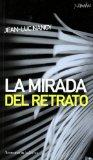 Portada de LA MIRADA DEL RETRATO