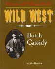 Portada de BUTCH CASSIDY (HEROES & VILLAINS OF THE WILD WEST) BY JOHN HAMILTON (1996-01-01)
