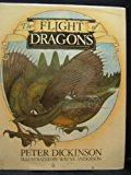 Portada de THE FLIGHT OF DRAGONS BY PETER DICKINSON (1981-09-01)