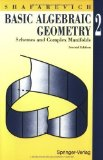 Portada de BASIC ALGEBRAIC GEOMETRY 2: SCHEMES AND COMPLEX MANIFOLDS 2ND (SECOND) EDITION BY SHAFAREVICH, IGOR R. PUBLISHED BY SPRINGER (2008)