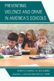 Portada de PREVENTING VIOLENCE AND CRIME IN AMERICA'S SCHOOLS: FROM PUT-DOWNS TO LOCK-DOWNS REPRINT EDITION BY LASSITER, WILLIAM L., PERRY, DANYA C. (2013) PAPERBACK