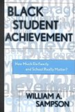 Portada de [(BLACK STUDENT ACHIEVEMENT : HOW MUCH DO FAMILY AND SCHOOL REALLY MATTER?)] [BY (AUTHOR) WILLIAM A. SAMPSON] PUBLISHED ON (JUNE, 2002)