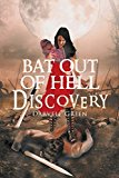 Portada de BAT OUT OF HELL DISCOVERY BY GREEN, DARVELL (2014) PAPERBACK