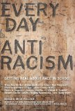 Portada de EVERYDAY ANTIRACISM: GETTING REAL ABOUT RACE IN SCHOOL PUBLISHED BY NEW PRESS, THE (2008)