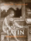 Portada de LEARN TO READ LATIN: WORKBOOK PT. 2 (YALE LANGUAGE) BY KELLER, ANDREW, RUSSELL, STEPHANIE (2006) PAPERBACK