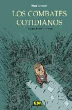 Portada de LOS COMBATES COTIDIANOS 3: LO QUE DE VERDAD CUENTA