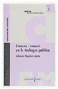 Portada de CAMINS I CANVIS DE LA TEOLOGIA POLITICA