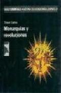 Portada de MONARQUIAS Y REVOLUCIONES