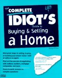 Portada de THE COMPLETE IDIOT'S GUIDE TO BUYING AND SELLING A HOME (SERIAL)