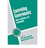 Portada de CONTROLLING GOVERNMENTS: VOTERS, INSTITUTIONS, AND ACCOUNTABILITY