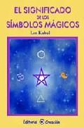 Portada de EL SIGNIFICADO DE LOS SIMBOLOS MAGICOS