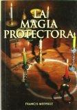 Portada de LA MAGIA PROTECTORA