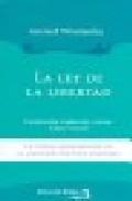 Portada de LA LEY DE LA LIBERTAD: UN TEXTO FUNDAMENTAL DE LA FILOSOFIA MODERNA