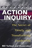 Portada de [(ACTION INQUIRY: THE SECRET OF TIMELY AND TRANSFORMING LEADERSHIP )] [AUTHOR: WILLIAM R. TORBERT] [JUN-2004]