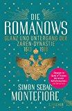 Portada de DIE ROMANOWS: GLANZ UND UNTERGANG DER ZARENDYNASTIE 1613-1918