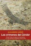 Portada de LOS CRIMENES DEL CONDOR: EL CASO PRATS Y LA TRAMA DE CONSPIRACIONES ENTRE LOS SERVICIOS DE INTELIGENCIA DEL CONO SUR