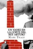 Portada de UN YANKI EN LA CORTE DEL REY ARTURO