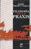 Portada de FILOSOFIA DE LA PRAXIS