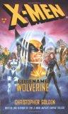 Portada de THE X MEN: CODENAME WOLVERINE (X-MEN (MARVEL PAPERBACK))
