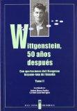 Portada de WITTGENSTEIN, 50 AÑOS DESPUES: CON APORTACION DEL I CONGRESO HISPANO-LUSO DE FILOSOFIA