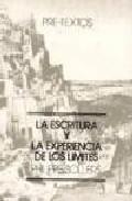 Portada de ESCRITURA Y LA EXPERIENCIA DE LOS LIMITES, LA