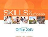 Portada de SKILLS FOR SUCCESS WITH OFFICE 2013 VOLUME 1