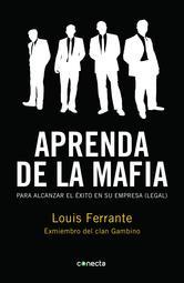 Portada de APRENDA DE LA MAFIA - EBOOK
