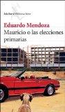 Portada de MAURICIO O LAS ELECCIONES PRIMARIAS