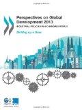 Portada de PERSPECTIVES ON GLOBAL DEVELOPMENT 2013: NEW STRATEGIES FOR DEVELOPMENT