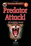 Portada de PREDATOR ATTACK!/EL PREDADOR ATACA! (EXTREME READERS - DUAL LANGUAGE)
