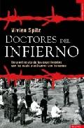 Portada de DOCTORES DEL INFIERNO: UN CRUEL RELATO DE LOS EXPERIMENTOS QUE LOS NAZIS PRACTICARON CON HUMANOS