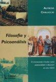 Portada de FILOSOFIA Y PSICOANALISIS: EL INCONSCIENTE CREADOR COMO POTENCIALIDAD A DESCUBRIR EN UNO MISMO