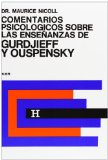 Portada de COMENTARIOS PSICOLOGICOS SOBRE LAS ENSEÑANZAS DE GURDJIEFF Y OUSPENSKY TOMO I