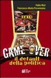 Portada de GAME OVER. IL DEFAULT DELLA POLITICA