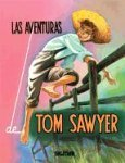 Portada de LAS AVENTURAS DE TOM SAWYER / THE AVENTURES OF TOM SAWYER (ESTRELLA / STAR)