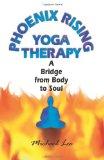 Portada de PHOENIX RISING YOGA THERAPY: A BRIDGE FROM BODY TO SOUL