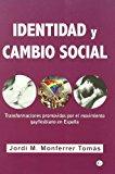 Portada de IDENTIDAD Y CAMBIO SOCIAL: TRANSFORMACIONES PROMOVIDAS POR EL MOVIMIENTO GAY/LESBIANO EN ESPAÑA