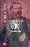 Portada de GIUSEPPE VERDI: UNA BIOGRAFIA