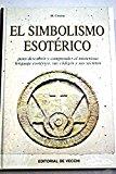 Portada de EL SIMBOLISMO ESOTERICO